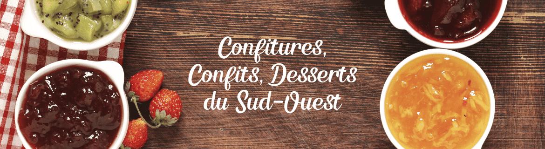 Confitures - Confits - Desserts du Sud Ouest